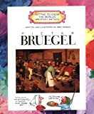 Pieter Bruegel (Getting to Know the World's Greatest Artists)