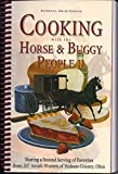 Cooking With the Horse & Buggy People II
