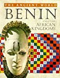 Benin and Other African Kingdoms (Ancient World (Austin, Tex.).)