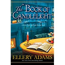 The Book of Candlelight (A Secret, Book, and Scone Society Novel 3)