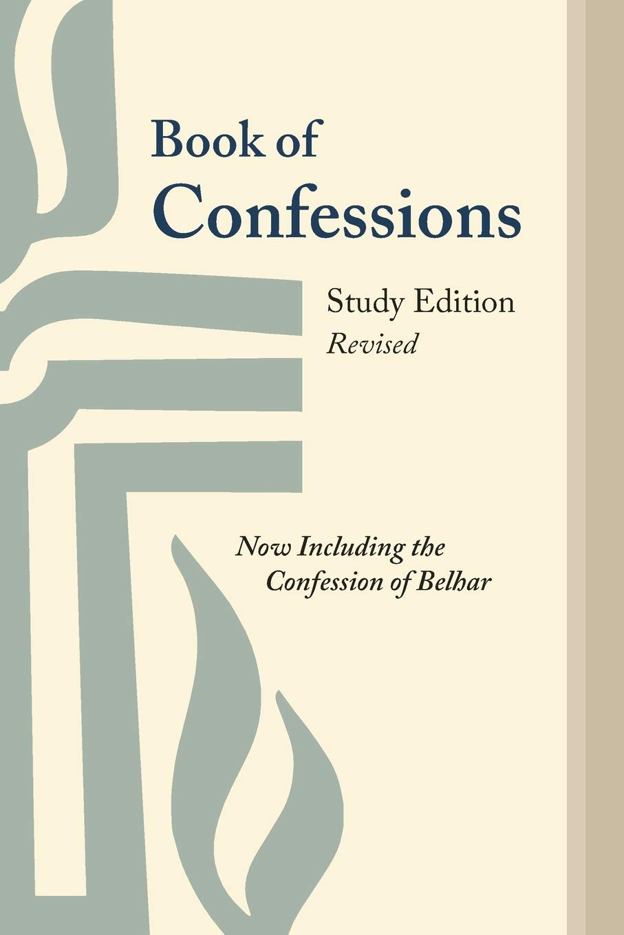 Book Of Confessions Study Edition Revised Now Including The