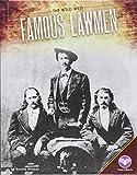 Famous Lawmen (The Wild West)
