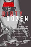[(The Dirty Dozen: How Twelve Supreme Court Cases Radically Expanded Government and Eroded Freedom )] [Author: Robert A Levy] [Feb-2010]