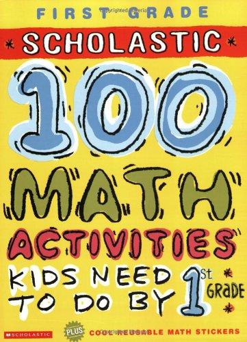 Read Online 100 Math Activities: 1st Grade ebook