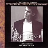 Chet Baker: Dejavu Retro Gold Collection by Chet Baker (2001-08-02)