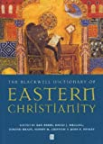 The Blackwell Dictionary of Eastern Christianity, , 0631232036