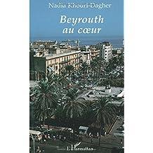 Beyrouth au coeur