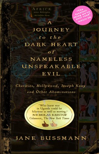 A Career to the Dark Heart of Nameless Unspeakable Evil: Charities, Hollywood, Joseph Kony, and Other Abominations