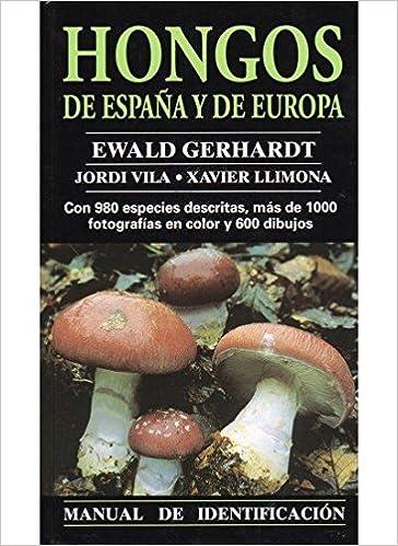 Hongos de España y Europa. Manual de identificación.