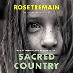 Sacred Country | Rose Tremain