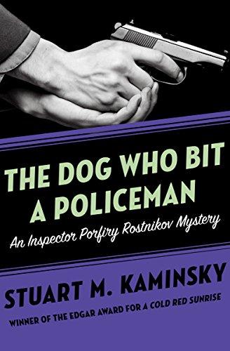 (The Dog Who Bit a Policeman (Inspector Porfiry Rostnikov Mysteries Book 12))
