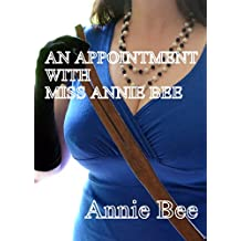 An Appointment With Miss Annie Bee