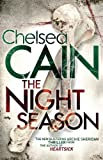 The Night Season by Chelsea Cain front cover