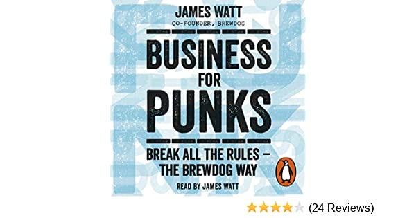 Amazon Business For Punks Break All The Rules The Brewdog