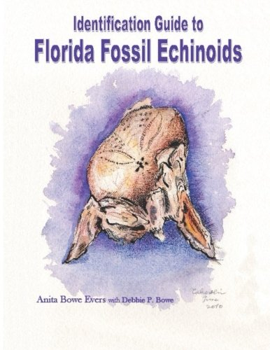 Identification Guide to Florida Fossil Echinoids