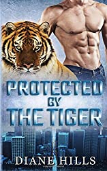 Protected by the Tiger: BBW Paranormal Shape Shifter Romance (The Tiger's Protection) (Volume 2)