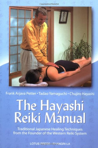 Read Online The Hayashi Reiki Manual: Traditional Japanese Healing Techniques from the Founder of the Western Reiki System PDF