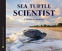 Sea Turtle Scientist (Scientists In The