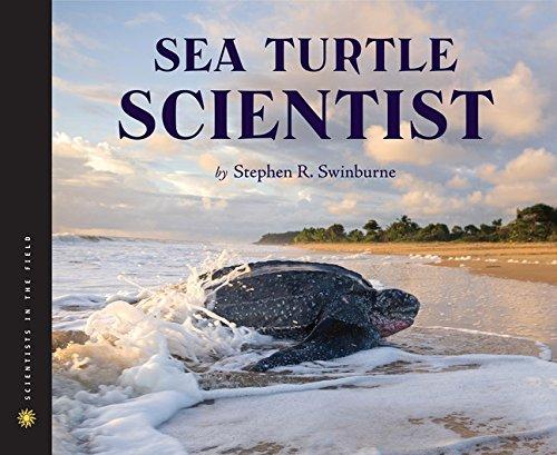 - Sea Turtle Scientist (Scientists in the Field Series)