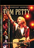 Buy Tom Petty Classic Performances