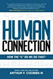 "Human Connection: How the ""L"" Do We Do That?"