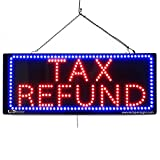 LARGE LED OPEN SIGN - ''TAX REFUND'' 13''X32'' size, ON / OFF / FLASHING MODE (LED-Factory #2644fba)