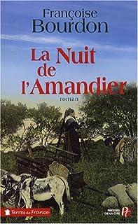 La nuit de l'amandier, Bourdon, Françoise