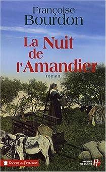 La Nuit de l'Amandier par Bourdon