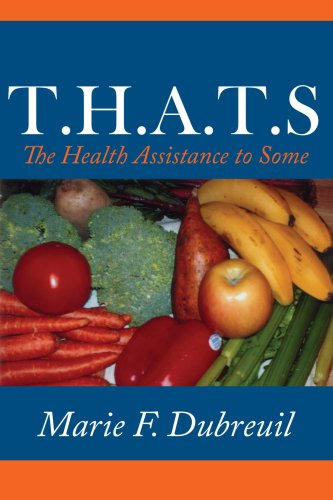 T.H.A.T.S: The Health Assistance to Some