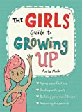 img - for The Girls' Guide to Growing Up book / textbook / text book