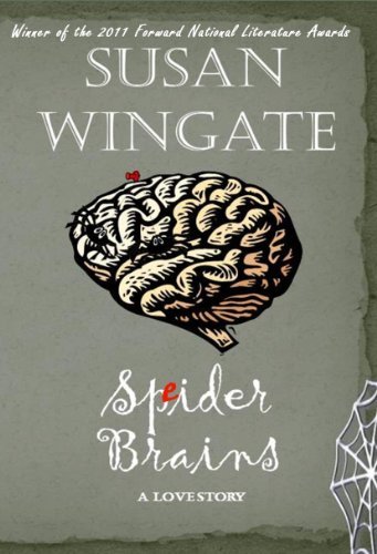 Kids on Fire: A Free Excerpt From Spider Brains: A Love Story by Susan Wingate