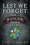 #4: Lest We Forget: An Army Ranger Medic's journey