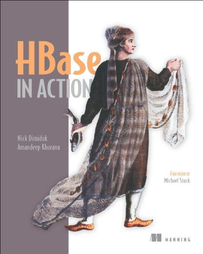 [PDF] HBase in Action Free Download | Publisher : Manning Publications | Category : Computers & Internet | ISBN 10 : 1617290521 | ISBN 13 : 9781617290527
