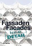 img - for best of Detail: Fassaden/Facades (German Edition) book / textbook / text book
