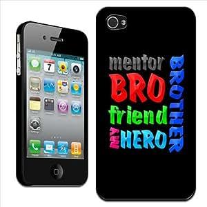 "Fancy A Snuggle - Carcasa protectora rígida para iPhone 4/4S, diseño con texto ""Brother Mentor Bro Friend My Hero"""