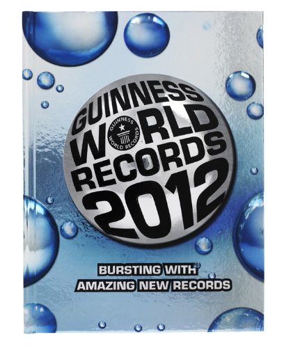 Guinness Book Of World Records 2012 List Pdf