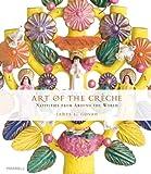 Art of the Creche, James L. Govan, 1858944023