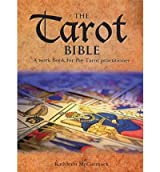 The Tarot Bible: A Handbook for the Tarot Practitioner McCormack, Kathleen (Author) Jan-01-2011 Hardcover