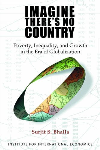 Imagine There's No Country: Poverty, Inequality, and Growth in the Era of Globalization ebook