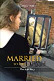 Married to the Devil, Amanda Tweed, 1477214429