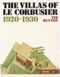The Villas of le Corbusier, 1920-1930, Benton, Tim, 0300049358
