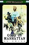 Gods of Manhattan (Pax Britannia)