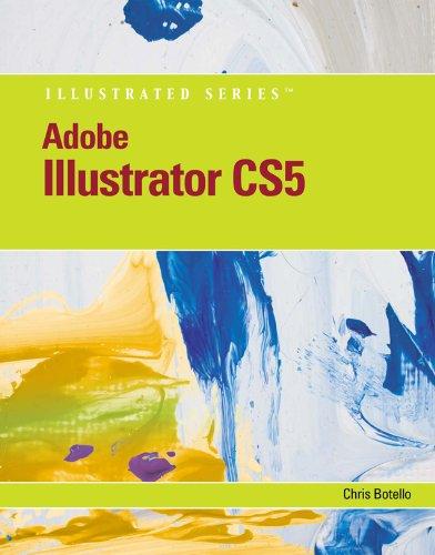 Download Adobe Illustrator CS5 Illustrated (Illustrated Series: Adobe Creative Suite) Pdf