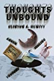 Thoughts Unbound, Clinton A. Hewitt, 1438944187