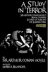 A Study in Terror: Sir Arthur Conan Doyle's Revolutionary Stories of Fear and the Supernatural Volume 2 Paperback