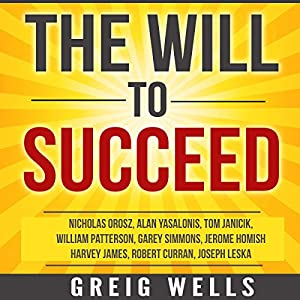 The Will to Succeed Audiobook