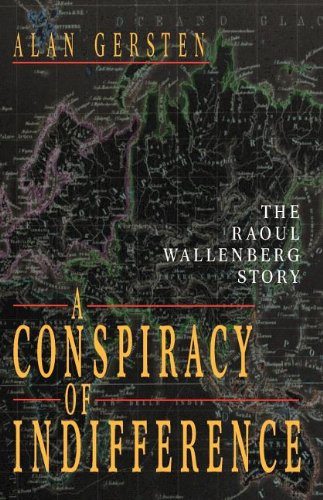 Download A Conspiracy of Indifference: The Raoul Wallenberg Story pdf epub
