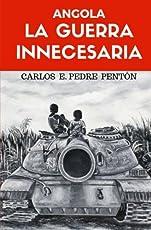 Resultado de imagen para angola: la guerra innecesaria