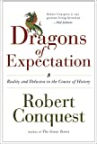 The Dragons of Expectation, Robert Conquest, 0393327590