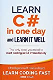 Learn C# in One Day and Learn It Well: C# for